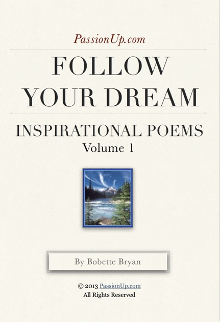 Follow your dream passionup inspirational poems by bobette bryan follow your dream passionup inspirational poems by bobette bryan on ibooks m4hsunfo