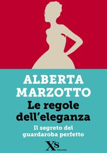 Le regole dell'eleganza (XS Mondadori) Libro Cover