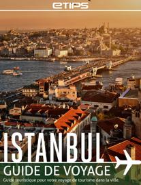Istanbul Guide de Voyage