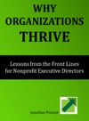 Why Organizations Thrive Lessons From The Front Lines For Nonprofit Executive Directors