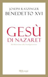 Gesù di Nazaret - Dal battesimo alla Trasfigurazione Book Cover