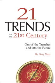 Twenty-One Trends for the 21st Century book