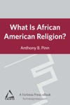What Is African American Religion