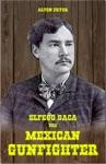 Elfego Baca The Mexican Gunfighter