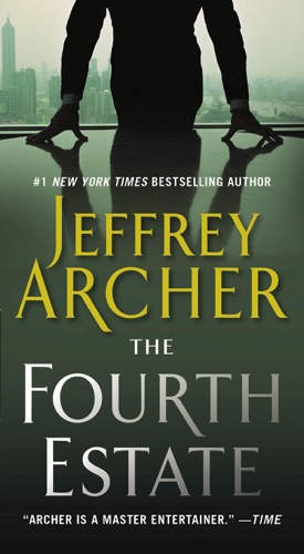 Jeffrey Archer - The Fourth Estate