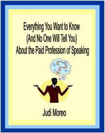 Everything You Want to Know About the Paid Profession of Speaking book