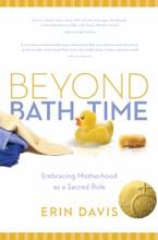 Beyond Bath Time