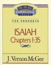 Thru The Bible Vol 22 The Prophets Isaiah 1-35
