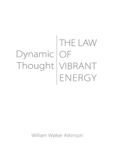 The Law of Vibrant Energy