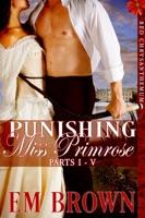Punishing Miss Primrose, Parts I: V