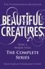 Kami Garcia & Margaret Stohl - Beautiful Creatures: The Complete Series (Books 1, 2, 3, 4) artwork