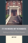 Its The Mission Not The Mandates
