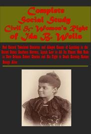 COMPLETE SOCIAL STUDY CIVIL & WOMONS RIGHT OF IDA B. WELLS