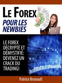 Le Forex pour les newbies