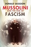 Mussolini And The Rise Of Fascism Text Only Edition