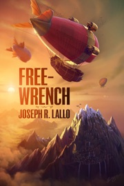 Free-Wrench - Joseph R. Lallo Book