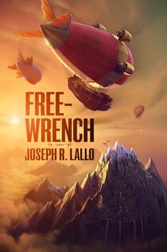 Free-Wrench - Joseph R. Lallo - Joseph R. Lallo