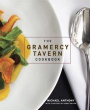 The Gramercy Tavern Cookbook