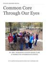 Fourth Graders Reveal Common Core Through Our Eyes