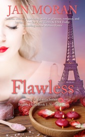 FLAWLESS (LOVE, CALIFORNIA SERIES, BOOK 1)
