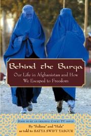 Behind the Burqa - Batya Swift Yasgur