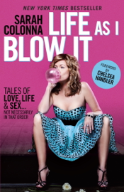 Life As I Blow It book