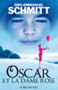 Éric-Emmanuel Schmitt - Oscar et la dame rose artwork