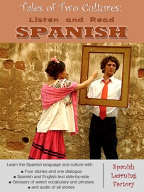 Listen And Read Spanish Tales Of 2 Cultures