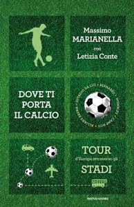 Dove ti porta il calcio Book Cover