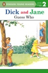 Dick And Jane Guess Who