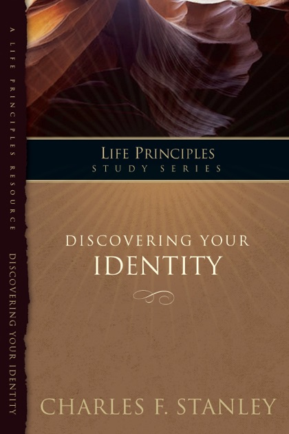 Discovering Your Identity By Charles F Stanley Personal On Apple