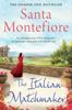 Santa Montefiore - The Italian Matchmaker kunstwerk