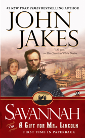 Savannah: Or a Gift for Mr. Lincoln book