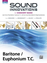 Sound Innovations for Concert Band: Baritone / Euphonium T.C., Book 1