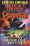 Crisis Of Empire Book I An Honorable Defense