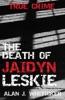 The Death Of Jaidyn Leskie