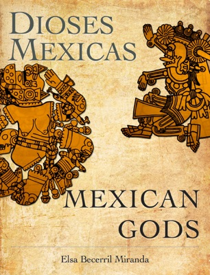 Dioses Mexica - Mexican Gods