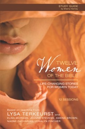 Twelve Women of the Bible Study Guide