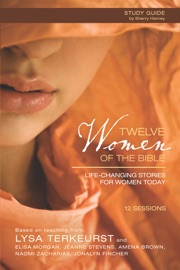 Twelve Women of the Bible Study Guide PDF Download
