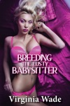 Breeding The Lusty Babysitter Menage Impregnation Erotica
