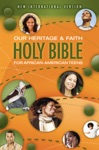 NIV Our Heritage And Faith Holy Bible For African-American Teens EBook
