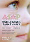 ASAP Ages Stages And Phases