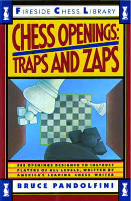 Chess Openings: Traps And Zaps - Bruce Pandolfini book