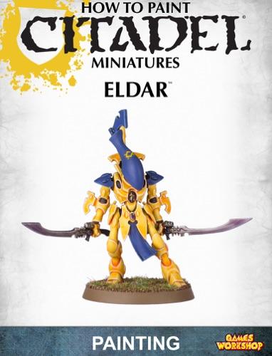 Games Workshop - How to Paint Citadel Miniatures: Eldar