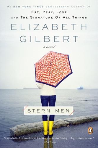 Elizabeth Gilbert - Stern Men