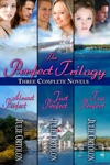 The Perfect Trilogy Boxed Set Of Three Full-Length Contemporary Romance Novels
