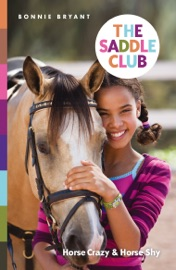 THE SADDLE CLUB: HORSE CRAZY & HORSE SHY