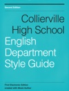 Collierville High School - English Department Style Guide