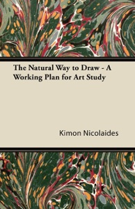 The Natural Way to Draw - A Working Plan for Art Study Book Cover