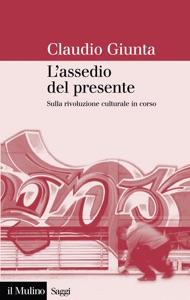 L'assedio del presente Book Cover